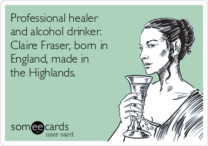 professional-healer-and-alcohol-drinker-claire-fraser-born-in-england-made-in-the-highlands--c40bc.png